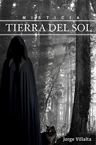 MISTICIA - TIERRA DEL SOL