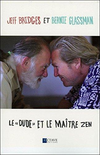 Le dude et le maître zen par Jeff Bridges