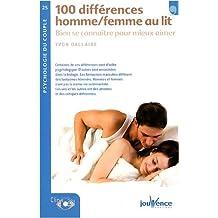 100 differences hommes/femmes au lit : Bien se connaître poour mieux aimer