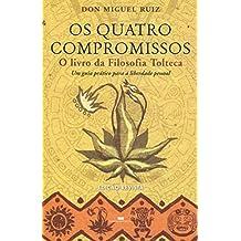 Os Quatro Compromissos (Em Portuguese do Brasil)