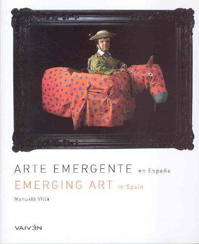 Arte emergente en Espana / Emerging Art In Spain: 50 nuevos talentos / 50 New Talents