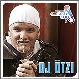 Songtexte von DJ Ötzi - Ich find' Schlager toll