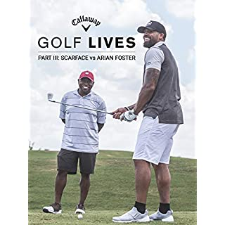 Golf Lives Part III: Scarface vs Arian Foster