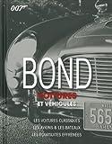 Bond - Voitures et véhicules