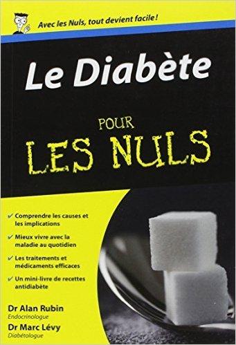 Le Diabète Poche Pour les nuls de Dr Marc LEVY ,Dr Alan RUBIN ( 1 octobre 2009 )