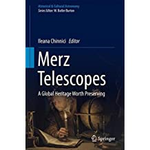 Merz Telescopes: A global heritage worth preserving (Historical & Cultural Astronomy)