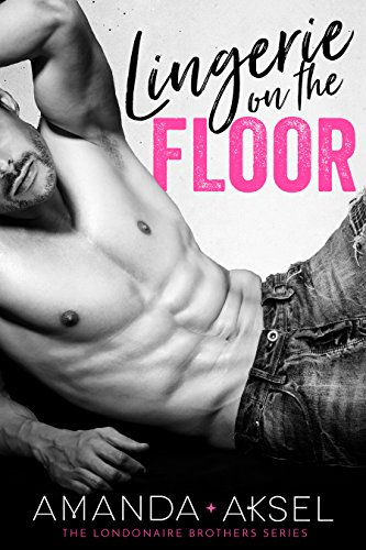 lingerie-on-the-floor-the-londonaire-brothers-series-book-1-english-edition