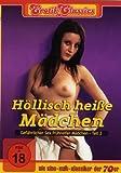 Erotik Classics: Höllisch heiße Mädchen