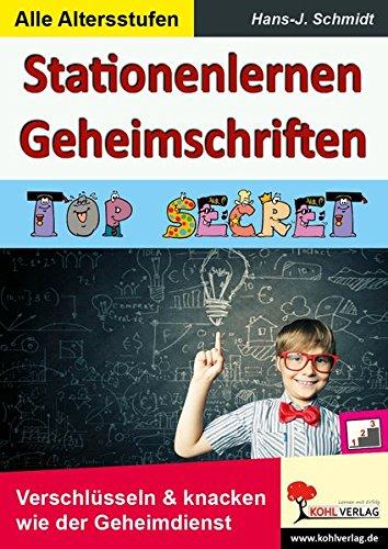 Secret Service 7 Der (Stationenlernen Geheimschriften: TOP SECRET - Verschlüsseln & klacken wie der Geheimdienst)