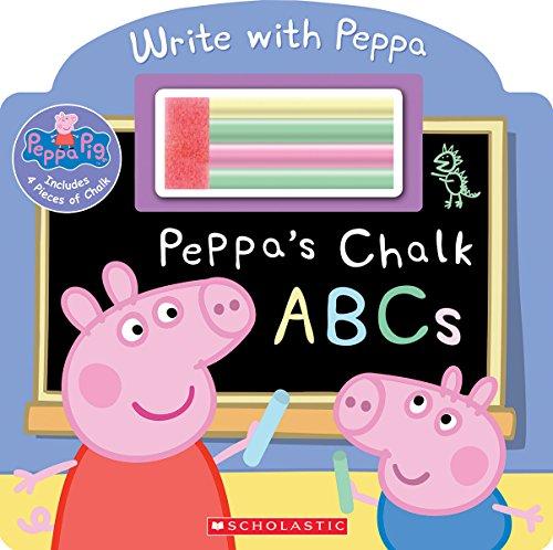 Peppa's Chalk ABCs (Peppa Pig)
