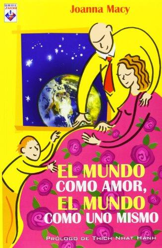 el-mundo-como-amor-el-mundo-como-uno-mismo