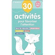 Eventail d'activités : 30 activités pour favoriser l'attention