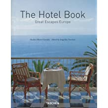 The Hotel Book : Great Escapes Europe (en anglais, en français, en allemand)