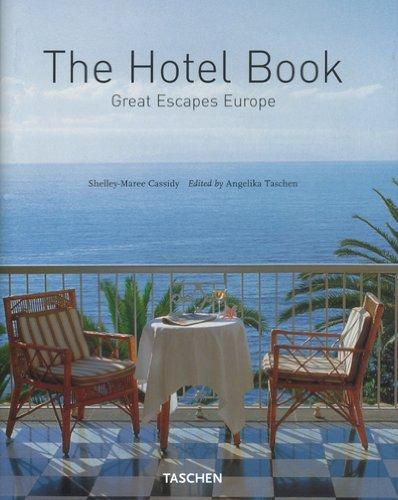 the-hotel-book-great-escapes-europe-en-anglais-en-francais-en-allemand