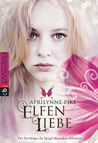 Elfenliebe (Die Elfen-Romane, Band 2)