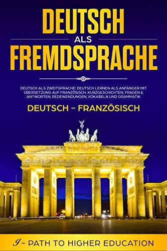 Deutsch als Fremdsprache: Deutsch-Französisch, Deutsch als ...