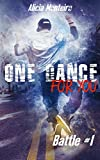 One Dance For You...