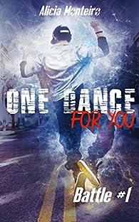 One dance for you par Alicia Monteiro