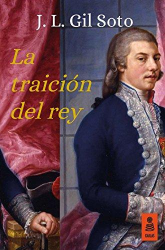 La traición del rey (Kailas Ficción nº 20) por José Luis Gil Soto