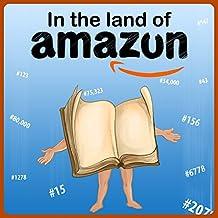 Self Publishing Book : In The Land of Amazun (Self Publishing on Amazon 1) (English Edition)