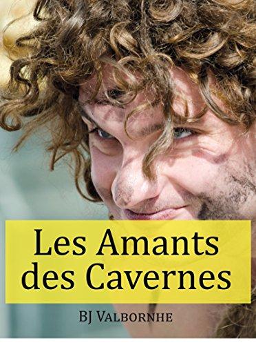 Les Amants des Cavernes