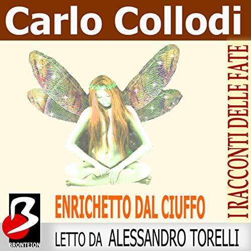 Enrichetto dal Ciuffo  Audiolibri