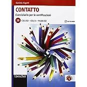 Contatto 2 B. Übungsheft (Eserciziario per le Certificazioni) mit Audio CD  und Lösungen: Italiano per stranieri