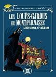 Les aventures fantastiques de Sacré-Coeur - Les loups-garous de Montparnasse