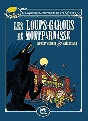 Les aventures fantastiques de Sacré-Coeur : Les loups-garous de Montparnasse