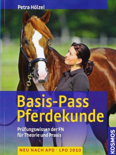 Basis-Pass Pferdekunde: Das Prüfungswissen der FN in Frage und Antwort. Neu nach APO/LPO 2006. (Hufeisen, Basis)