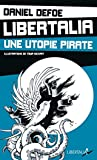 Libertalia, une utopie pirate