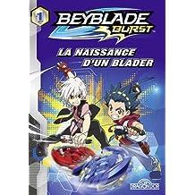 Beyblade - Tome 1 - La naissance d'un blader (1)