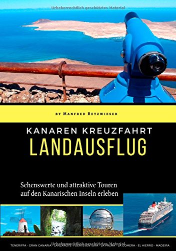 Kanaren Kreuzfahrt: Landausflüge