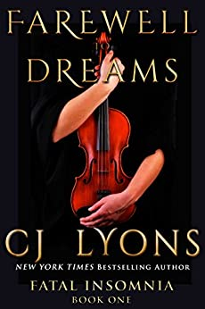 FAREWELL TO DREAMS: A Novel of Fatal Insomnia (Fatal Insomnia Medical Thrillers Book 1) by [Lyons, CJ]
