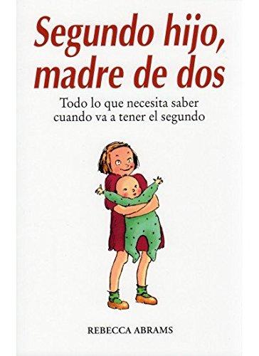 SEGUNDO HIJO, MADRE DE DOS (NIÑOS Y ADOLESCENTES)