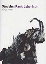 Studying Pan's Labyrinth (Studying Films)