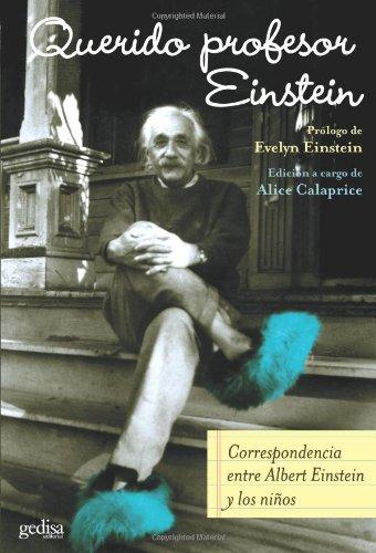 Querido Profesor Einstein