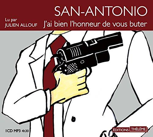 San-Antonio: j'ai bien l'honneur de vous buter