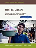 Haki Bil-libnani- Website Access Card: Lebanese Arabic Online Textbook and Companion Website to Al-kitaab Part One
