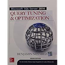 Microsoft Sql Server 2014: Query Tuning & Optimization