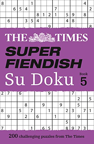 The Times Super Fiendish Su Doku Book 5 por The Times Mind Games