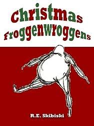 Christmas Froggenwroggens (English Edition)