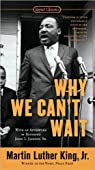 Why We Can't Wait par Martin Luther Jr. King