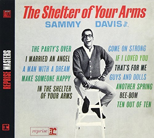 Shelter of Your Arms by Sammy Jr. Davis (2008-01-13) (Shelter Rhino)