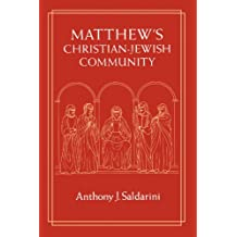 Matthew′s Christian–Jewish Community (Paper)