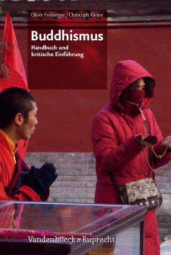 Buddhismus: Handbuch und kritische Einführung