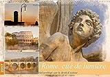 Rome, cité de lumière : Aquarelles de Rome. Calendrier mural A3 horizontal