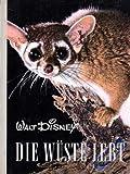 Walt Disney - Die Wüste lebt