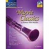 Movie classics - arrangiert für Klarinette - mit CD [Noten/Sheetmusic] aus der Reihe: Schott Clarinet Lounge