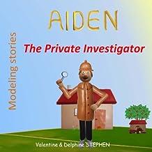 Aiden the Private Investigator